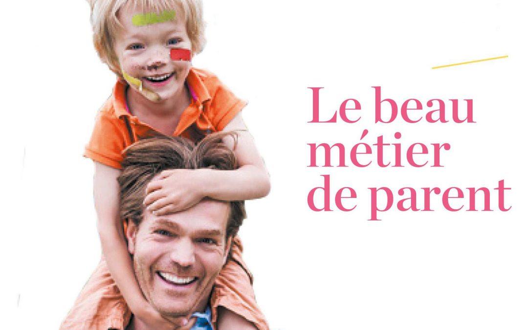 """""""Le beau métier de parent"""""""